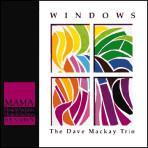 Windows - Dave Mackay Trio