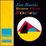 Montage - Jim Morris Brass Plus