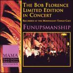 Funupsmanship - Bob Florence Limited Edition