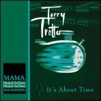 It's About Time - Terry Trotter