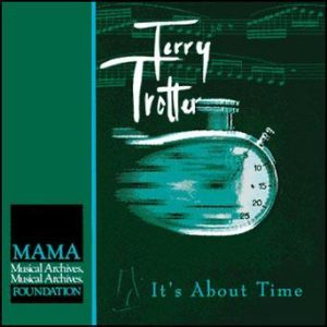 It's About Time – Terry Trotter