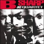 B Sharp Jazz Quartet - B Sharp Jazz Quartet
