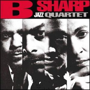 B Sharp Jazz Quartet – B Sharp Jazz Quartet