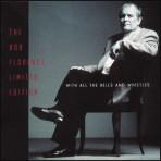 With All the Bells and Whistles - Bob Florence Limited Edition