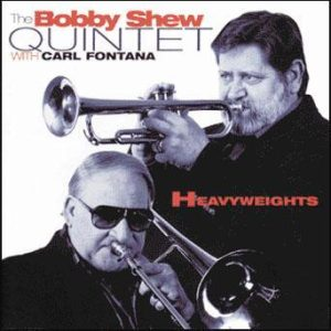 Heavyweights – Bobby Shew and Carl Fontana