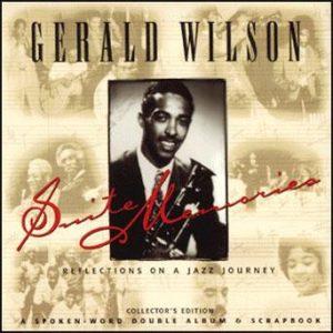Suite Memories – Gerald Wilson