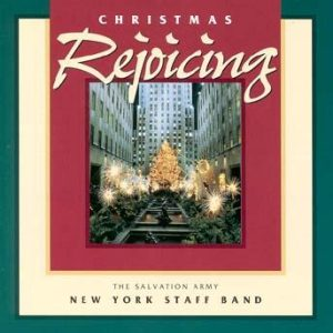 Christmas Rejoicing – New York Staff Band