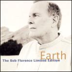 Earth - Bob Florence Limited Edition