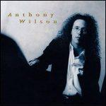 Anthony Wilson – Anthony Wilson