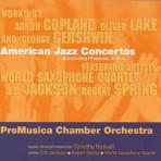 American Jazz Concertos - ProMusica Chamber Orchestra