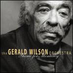 Theme for Monterey - The Gerald Wilson Orchestra