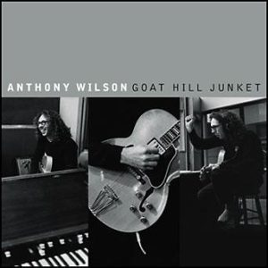 Goat Hill Junket – Anthony Wilson