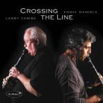 Crossing the Line - Larry Combs and Eddie Daniels