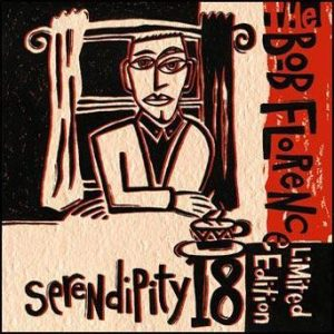 Serendipity 18 – Bob Florence Limited Edition