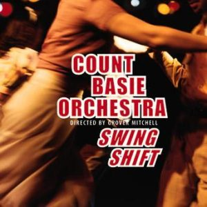 Swing Shift – Count Basie Orchestra