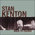 Back to Balboa (volume 6) - Stan Kenton-50th Anniversary Celebration