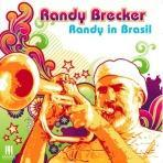 Randy in Brasil - Randy Brecker