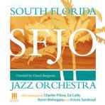 South Florida Jazz Orchestra - South Florida Jazz Orchestra