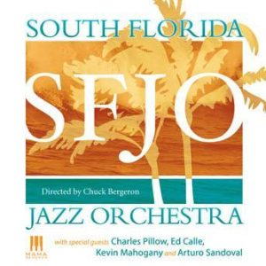 South Florida Jazz Orchestra – South Florida Jazz Orchestra