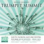 SFJO Presents a TRUMPET SUMMIT - South Florida Jazz Orchestra