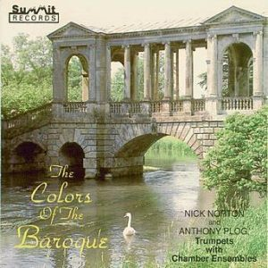 Colors of the Baroque – Nick Norton, Anthony Plog