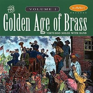 Golden Age of Brass, vol. 1 – David Hickman & Mark Lawrence