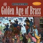 Golden Age of Brass, vol. 2 - David Hickman & Mark Lawrence