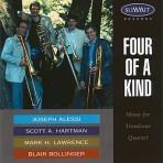 Four of a Kind - Joseph Alessi, Blair Bollinger, Scott Hartman, Mark Lawrence