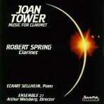 Joan Tower: Music for Clarinet - Robert Spring