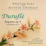 Durufle: Requiem & Motets - Master Chorale of Orange County