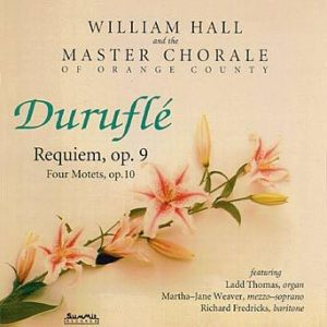 Durufle: Requiem & Motets – Master Chorale of Orange County