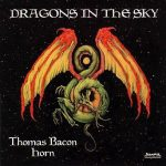 Dragons in the Sky – Thomas Bacon