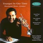 Trumpet In Our Time - Raymond Mase