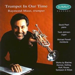 Trumpet In Our Time – Raymond Mase