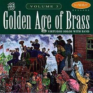 Golden Age of Brass, vol. 3 – Michael Colburn