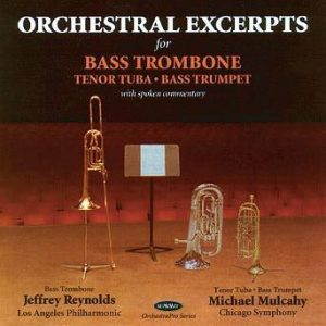 OrchestraPro: Bass trombone/Tenor tuba – Jeff Reynolds & Michael Mulcahy