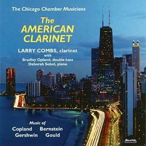 The American Clarinet – Larry Combs