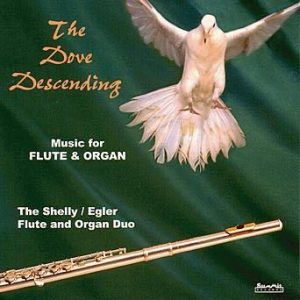 The Dove Descending – Shelly/Egler Duo