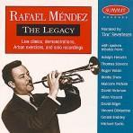 The Legacy - Rafael Mendez