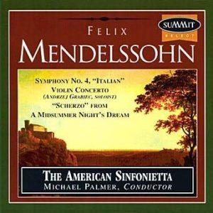 Mendelssohn – American Sinfonietta