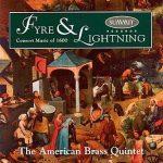 Fyre & Lightning – American Brass Quintet