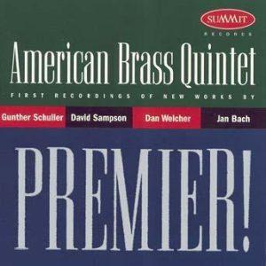 PREMIER! – American Brass Quintet