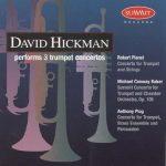 Three Trumpet Concertos – David Hickman