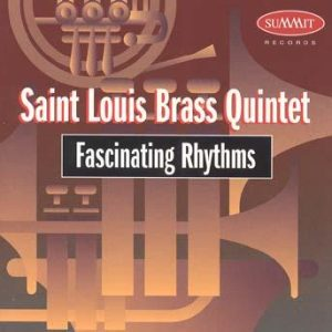 Fascinating Rhythms – St. Louis Brass Quintet
