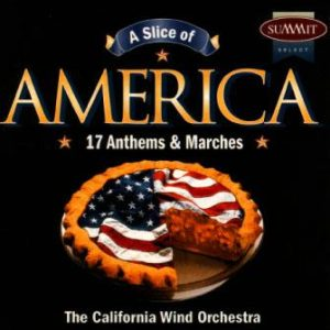 A Slice of America – California Wind Orchestra