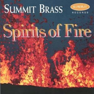 Spirits of Fire – Summit Brass