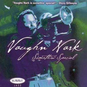 Somethin' Special – Vaughn Nark
