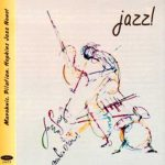 jazz! – Marohnic, Pilafian, Hopkins jazz nonet