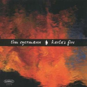 Karla's Fire – Tim Eyermann