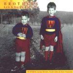 Brothers – Ken & Harry Watters